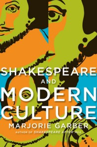 Marjorie-Garber-Shakespeare-and-Modern-Culture-Pantheon-2009